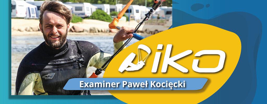 La famille IKO s'est agrandie ! Le nouvel Examiner IKO, Paweł Kocięcki, s'ouvre sur sa carrière de kiter.